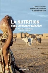 Yves Martin-Prével et Bernard Maire - La nutrition dans un monde globalisé - Bilan et perspectives à l'heure des ODD.