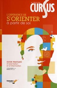 Yves Maurais et Marius Cyr - Cursus - L'expérience de s'orienter à partir de soi : guide pratique d'orientation et d'information.