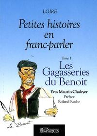Yves Maurin-Chaleyer - Les Gagasseries du Benoit.