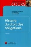 Yves Mausen et Emmanuelle Chevreau - Histoire du droit des obligations.