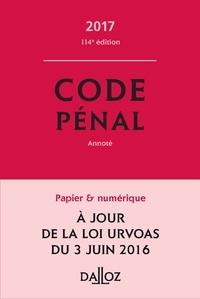 Yves Mayaud et Carole Gayet - Code pénal 2017, annoté.
