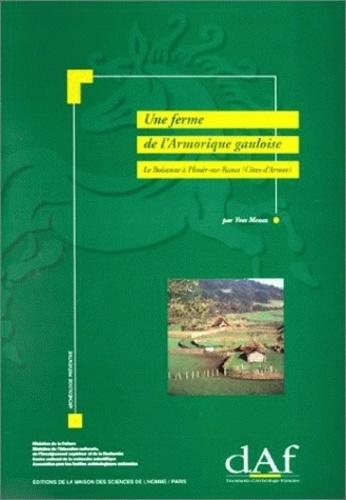 Yves Menez - Une ferme de l'Armorique gauloise - Le Boisanne à Plouër-sur-Rance (Côtes-d'Armor).