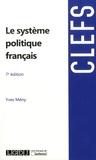Yves Mény - Le système politique français.
