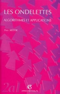 LES ONDELETTES. Algorithmes et applications - Yves Meyer pdf epub