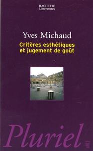 Yves Michaud - Critères esthétiques et jugement de goût.