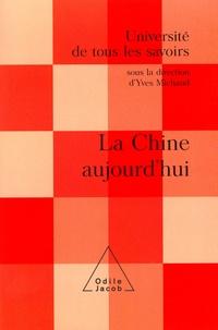 Yves Michaud et  Université de Tous les Savoirs - La Chine aujourd'hui.