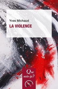 Yves Michaud - La violence.