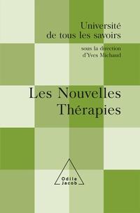 Yves Michaud et  Collectif - Les Nouvelles Thérapies.