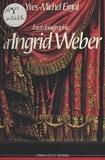 Yves-Michel Ergal - L'Autobiographie d'Ingrid Weber.