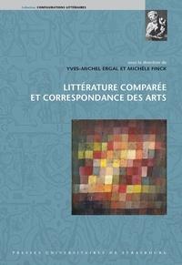 Yves-Michel Ergal et Michèle Finck - Littérature comparée et correspondance des arts.