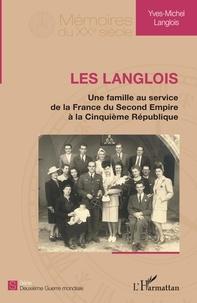 Les Langlois - Une famille au service de la France du Second Empire à la Cinquième République.pdf