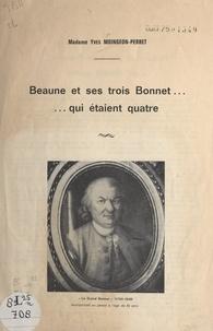Yves Moingeon-Perret - Beaune et ses trois Bonnet... qui étaient quatre.