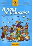 Yves Mole et Serge Boëche - A nous le français ! CE2, cycle 3 1e année.