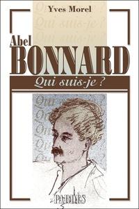 Yves Morel - Abel Bonnard.