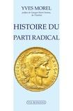 Yves Morel - Histoire du parti radical.