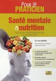 Yves Morel - Santé mentale et nutrition, pour le praticien - Approche cardiométabolique et nutritionnelle.