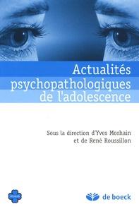 Actualités psychopathologiques de ladolescence.pdf