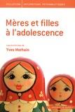 Yves Morhain - Mères et filles à l'adolescence.