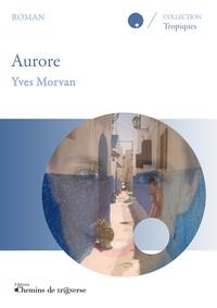 Yves Morvan - Aurore.