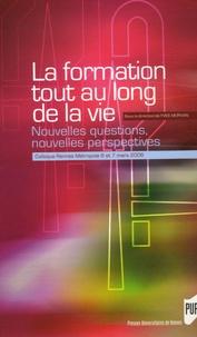 Yves Morvan - La formation tout au long de la vie - Nouvelles questions, nouvelles perspectives Colloque Rennes Métropole, 6 et 7 mars 2006.
