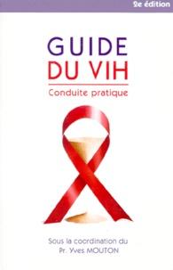 Rhonealpesinfo.fr GUIDE DU VIH. Conduite pratique, 2ème édition Image
