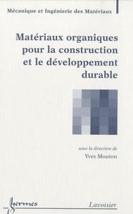 Matériaux organiques pour la construction et le développement durable.pdf