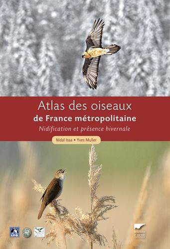 Yves Muller et Nidal Issa - Atlas des oiseaux de France métropolitaine - Nidification et présence hivernale (coffret en 2 volumes).