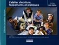 Yves Nadon et Anne-Marie Kallemeyn - L'atelier d'écriture, fondements et pratiques - Guide général : 5 à 8 ans.