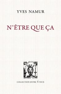 Yves Namur - N'être que ça.