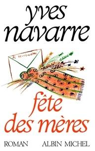 Yves Navarre - Fête des mères.