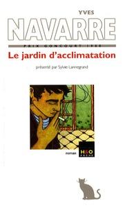 Yves Navarre - Le jardin d'acclimatation.