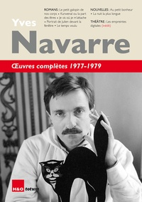 Yves Navarre - Oeuvres completes 1977-1979.