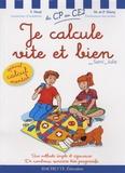 Yves Nazé et Magali Diény - Je calcule vite et bien avec Sami et Julie - Du CP au CE2.