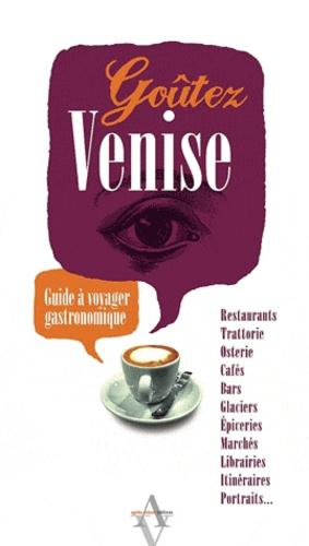 Yves Nespoulous - Goûtez Venise - Guide à voyager gastronomique.
