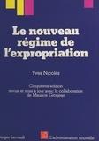 Yves Nicolas - Le nouveau régime de l'expropriation.