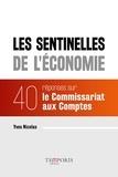 Yves Nicolas - Les sentinelles de l'économie - 40 réponses sur le Commissariat aux Comptes.