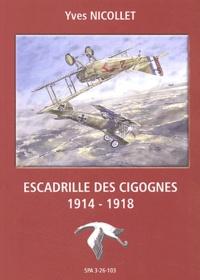 Yves Nicollet - Escadrille des Cigognes - 1914-1918.