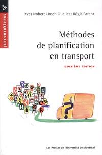 Yves Nobert - Méthodes de planification en transport.
