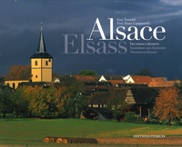 Yves Noto Campanella et Guy Trendel - Alsace - Des trésors à découvrir, édition français-anglais-allemand.