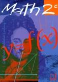 Yves Olivier et  Collectif - Math, 2e.