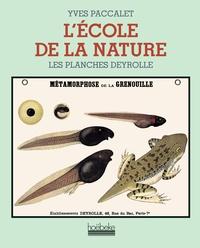 Yves Paccalet et  Deyrolle - L'Ecole de la nature.