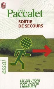 Yves Paccalet - Sortie de secours.