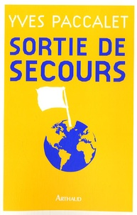 Yves Paccalet - Sortie de secours.