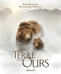 Yves Paccalet et Guillaume Vincent - Terre des ours.