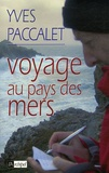 Yves Paccalet - Voyage au pays des mers.