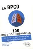 Yves Pacheco et Nathalie Freymond - La BPCO - 100 questions/réponses sur la bronchopneumopathie chronique obstructive.