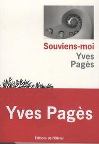 Yves Pagès - Souviens-moi.