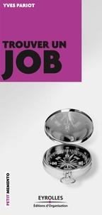 Yves Pariot - Trouver un job.