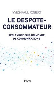 Corridashivernales.be Le despote-consommateur, le chef d'entreprise et le french clic - Réflexions sur un monde de communications Image