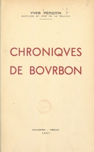 Yves Pérotin - Chroniques de Bourbon.